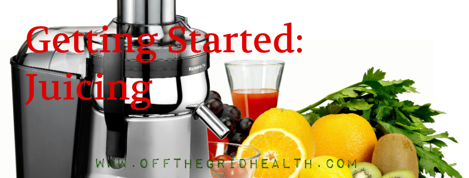 Getting Started: Juicing