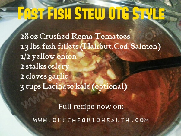 Fast Fish Stew OTG Style